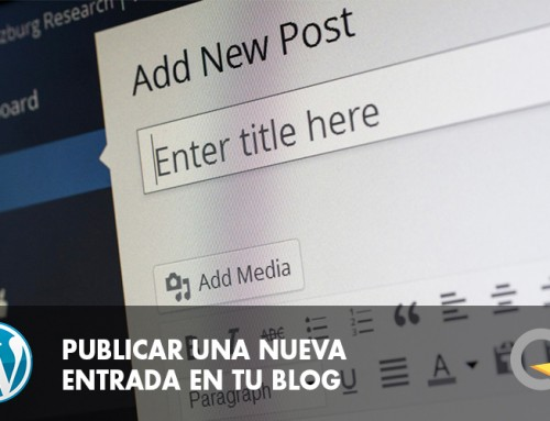 Publicar una noticia o un post en tu blog